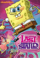 Imagen de portada para SpongeBob SquarePants SpongeBob's last stand