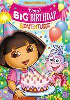 Cover image for Dora the Explorer Dora's big birthday adventure