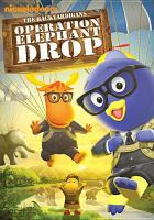 Cover image for The Backyardigans. Operation elephant drop