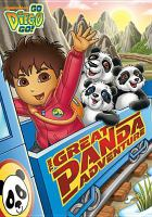 Cover image for Go, Diego, go! The great panda adventure