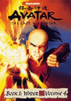 Imagen de portada para Avatar, the last airbender. Book 1, Water, Volume 4 [Jiang shi shen tong].