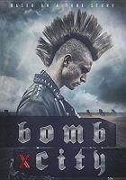 Cover image for Bomb city