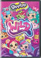 Cover image for Shopkins. Wild