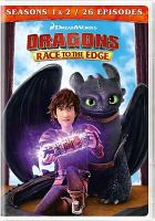 Cover image for Dragons Race to the edge. Seasons 1 & 2