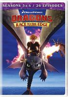 Cover image for Dragons Race to the edge. Seasons 3 & 4