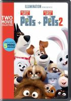 Cover image for The secret life of pets + the secret life of pets 2