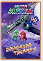 Imagen de portada para PJ Masks Dinosaur trouble