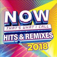 Cover image for Now that's what I call hits & remixes 2018.