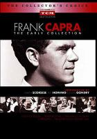 Cover image for Frank Capra the early collection.