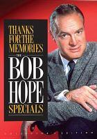 Imagen de portada para Thanks for the memories the Bob Hope specials