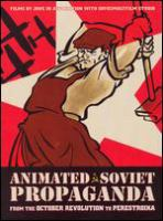 Cover image for Animated Soviet propaganda from the October Revolution to Perestroika