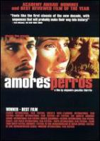 Cover image for Amores perros Love's a bitch