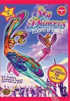 Cover image for Sky dancers flights of fancy. Volume 1