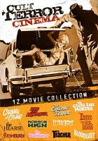 Cover image for Cult terror cinema 12 movie collection.