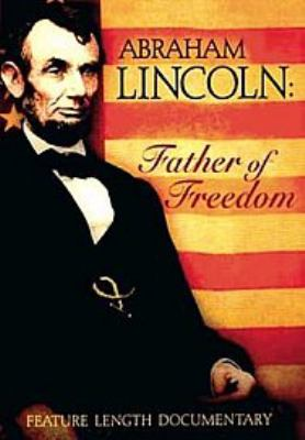Cover image for Abraham Lincoln father of freedom