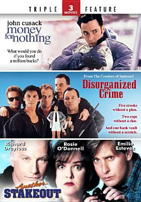 Cover image for Money for nothing Disorganized crime ; Another stakeout