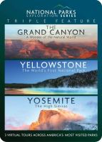 Cover image for National Parks exploration series triple feature Grand Canyon, Yellowstone, Yosemite
