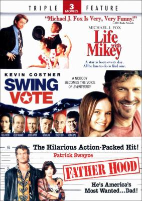 Cover image for Life with Mikey Swing vote ; Father hood