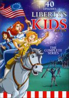 Cover image for Liberty's kids: the complete series