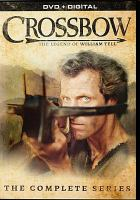 Cover image for Crossbow the complete series