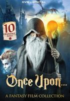 Cover image for Once upon ... : a fantasy film collection.