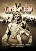 Cover image for Native America tales of a proud people.