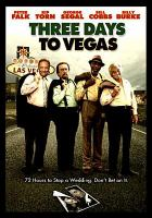 Cover image for Three days to Vegas