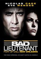 Cover image for The Bad lieutenant port of call New Orleans