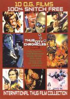 Imagen de portada para Thug city chronicles. Vol. 1 international thug film collection.