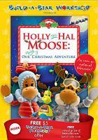 Imagen de portada para Holly & Hal moose our uplifting Christmas adventure