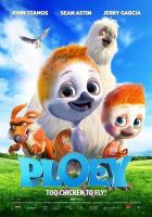 Cover image for Ploey too chicken to fly!