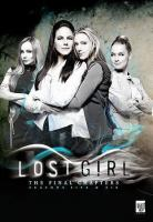 Cover image for Lost girl the final chapters. Seasons five & six