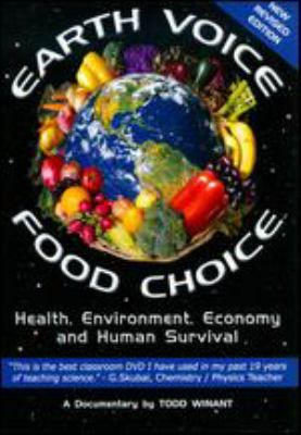 Cover image for Earth voice food choice health, environment, economy and human survival