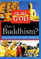 Cover image for Oh my God. What is Buddhism?.