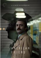Imagen de portada para The American friend Der Amerikanische Freund