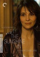 Cover image for Let the sunshine in Un beau soleil intérieur