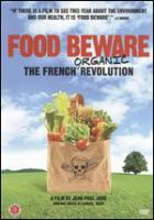 Cover image for Food beware the French organic revolution