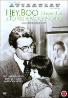 Cover image for Hey, Boo Harper Lee & To kill a mockingbird