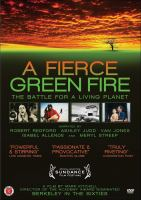 Cover image for A fierce green fire the battle for a living planet