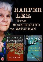 Cover image for Harper Lee from Mockingbird to Watchman