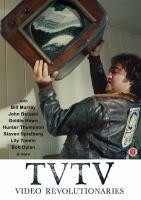 Cover image for TVTV video revolutionaries