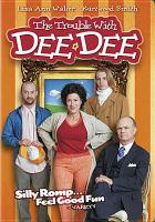 Imagen de portada para The trouble with Dee Dee