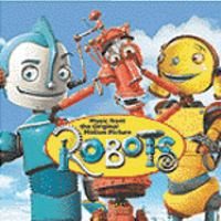 Cover image for Robots original motion picture soundtrack.