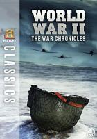 Cover image for World War II the war chronicles