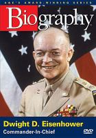 Cover image for Dwight D. Eisenhower commander-in-chief.