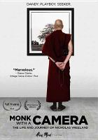 Cover image for Monk with a camera the life and journey of Nicholas Vreeland