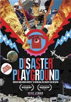 Cover image for Disaster playground