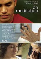 Cover image for On meditation documenting the inner journey