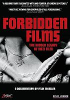 Cover image for Forbidden films the hidden legacy of Nazi film