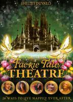Imagen de portada para Faerie tale theatre